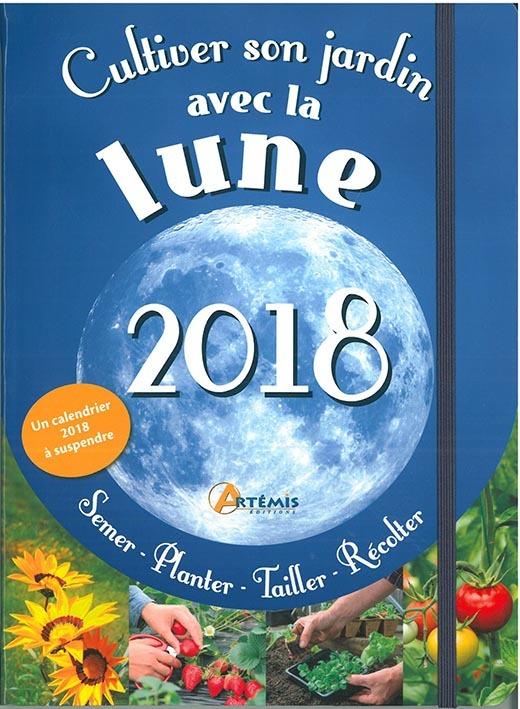 CULTIVER SON JARDIN AVEC LA LUNE 2018