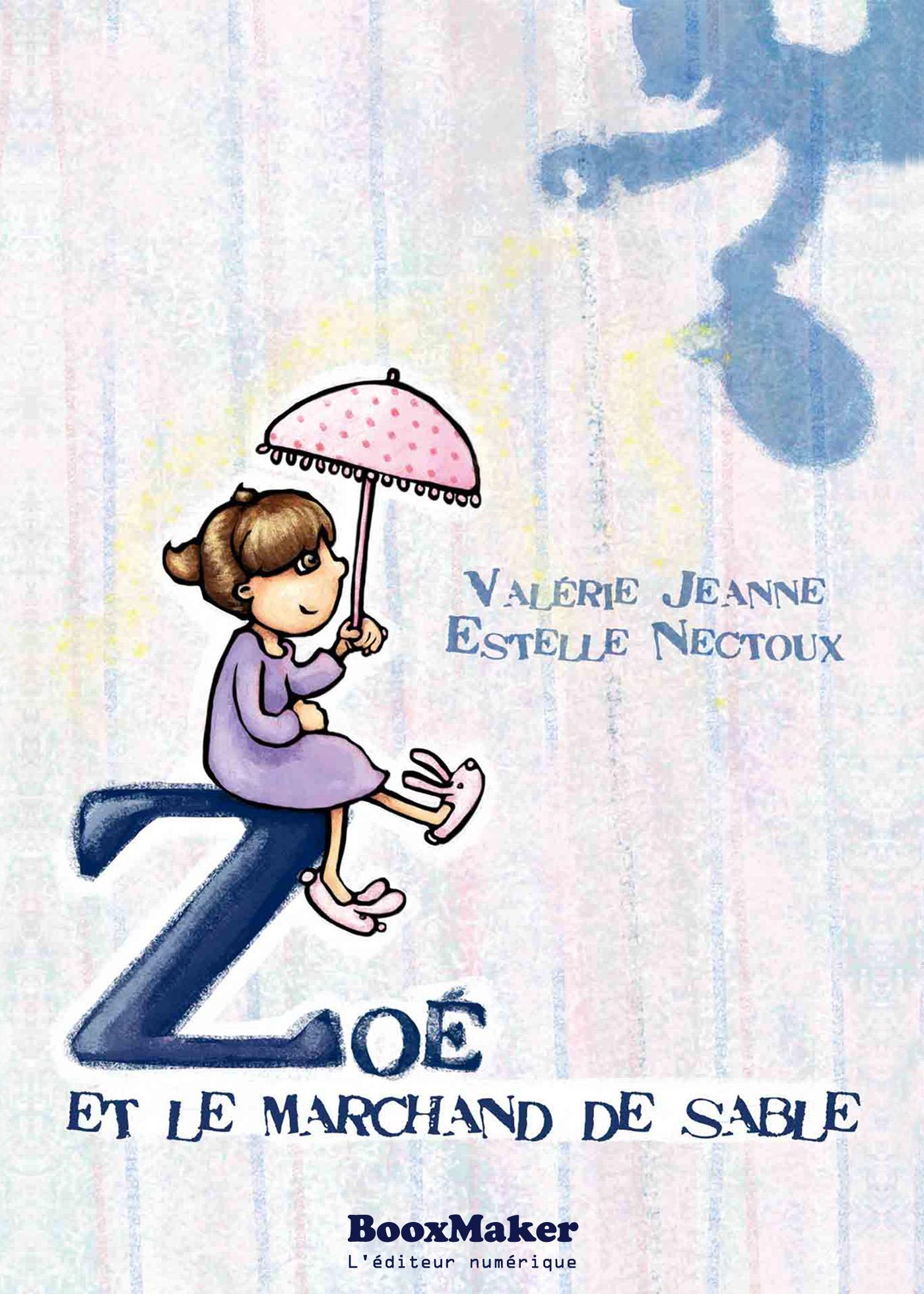 Zoé et le Marchand de Sable