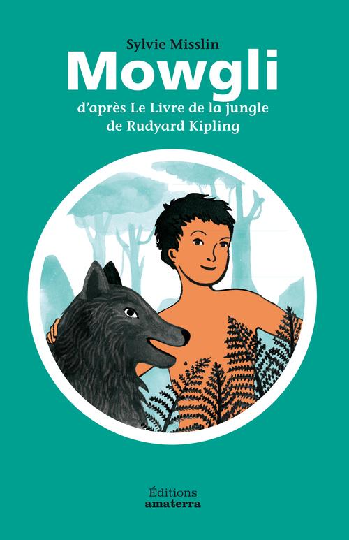 MOWGLI D'APRES LE LIVRE DE LA JUNGLE DE RUDYARD KIPLING