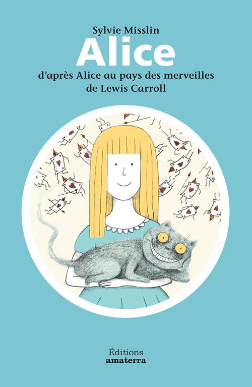 ALICE D'APRES ALICE AU PAYS DES MERVEILLES DE LEWIS CARROLL