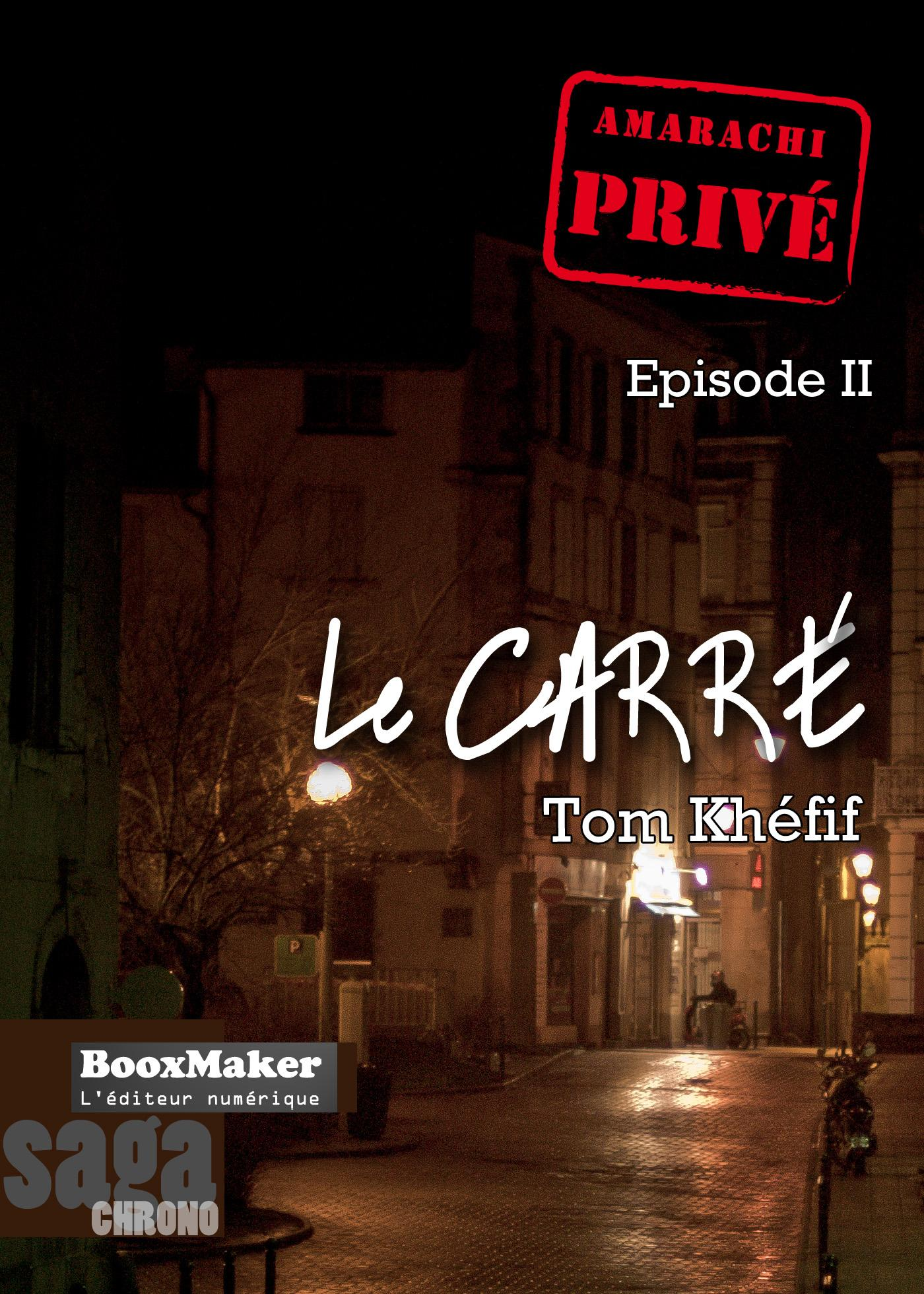 Le Carré, AMARACHI: PRIVÉ, T2