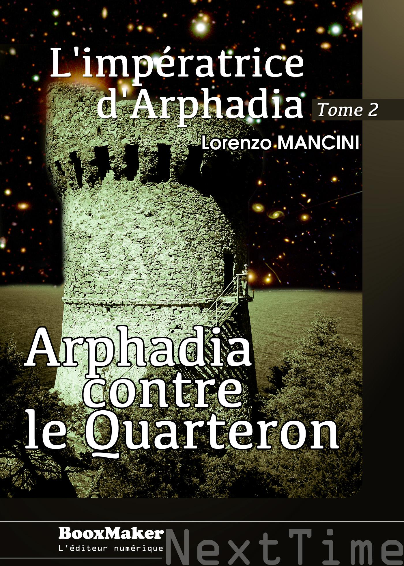 Arphadia contre le Quarteron, L'IMPÉRATRICE D'ARPHADIA - TOME 2