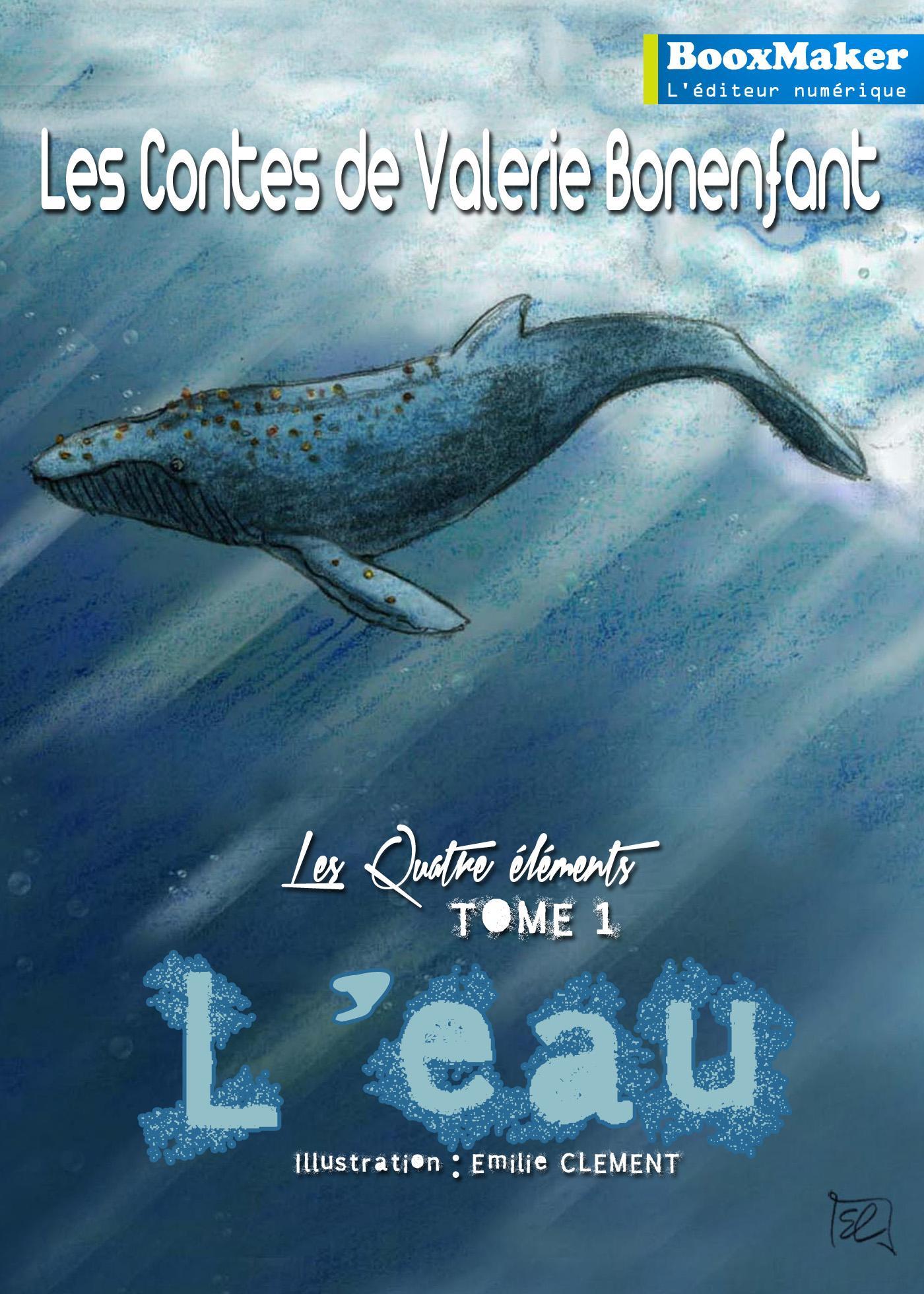 L'Eau, LES CONTES DE VALÉRIE BONENFANT - LES QUATRE ÉLÉMENTS - T1