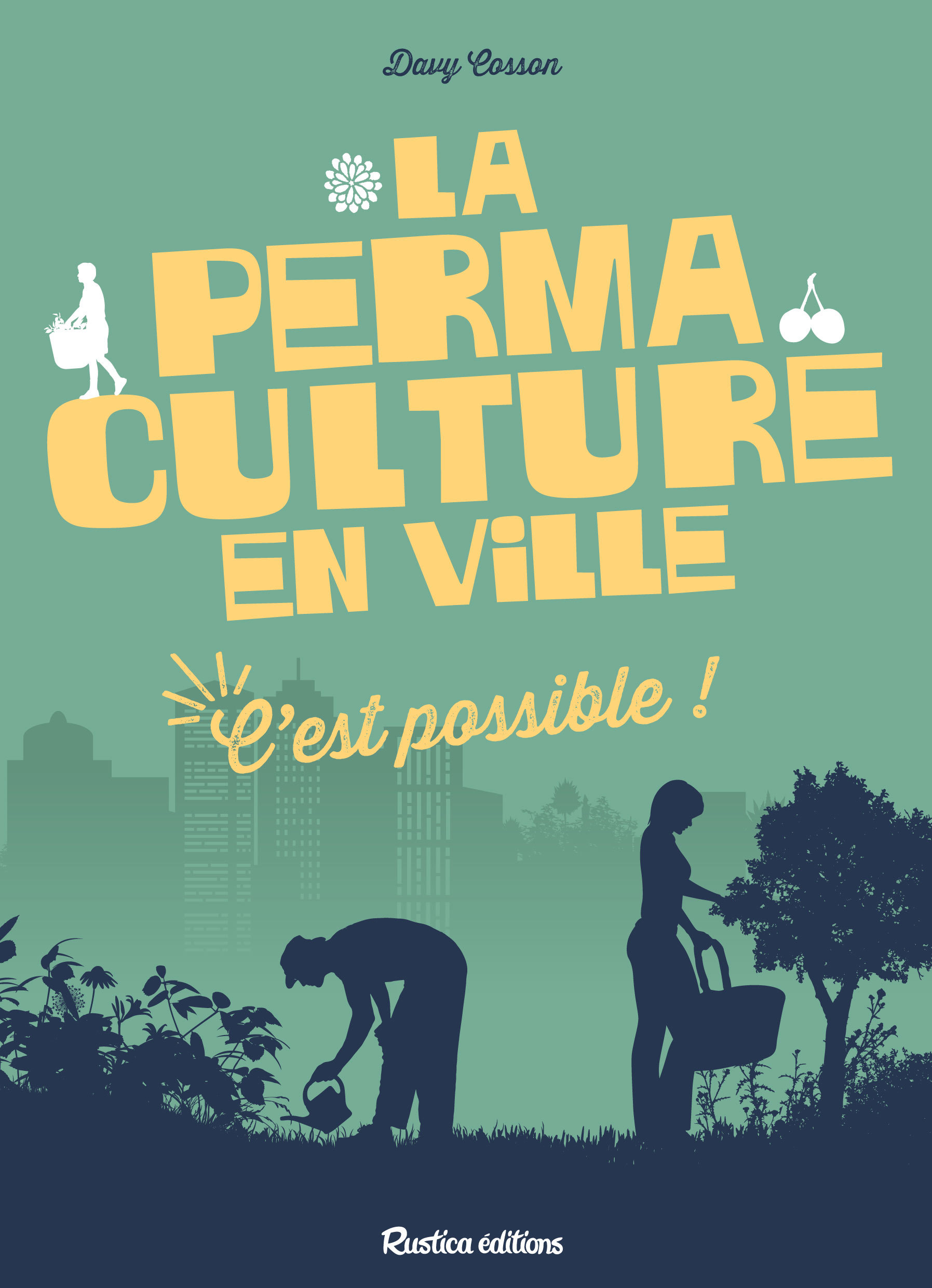 LA PERMACULTURE EN VILLE, C'EST POSSIBLE !