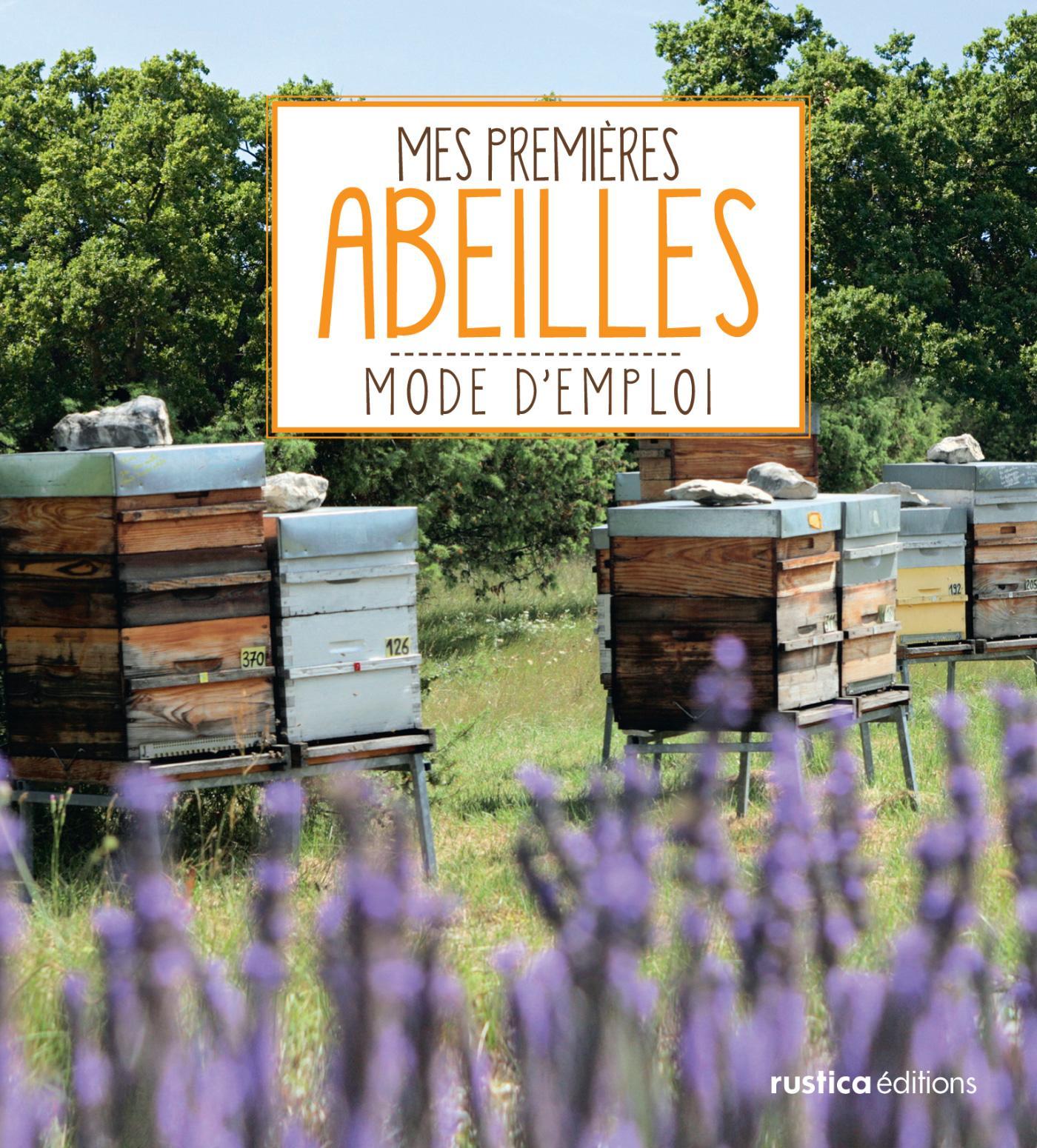 Mes premières abeilles, MODE D'EMPLOI