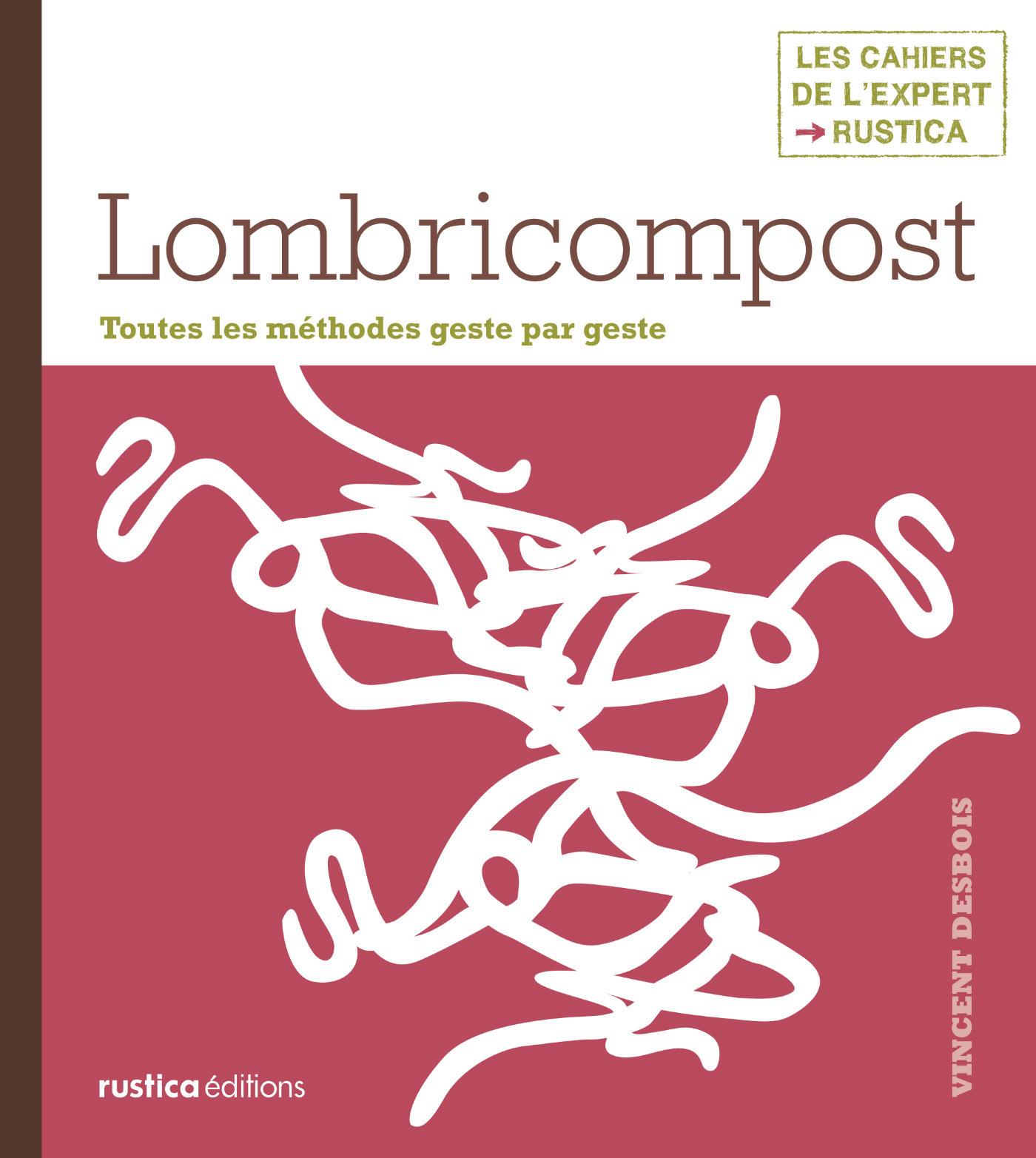 Lombricompost, TOUTES LES MÉTHODES GESTE PAR GESTE