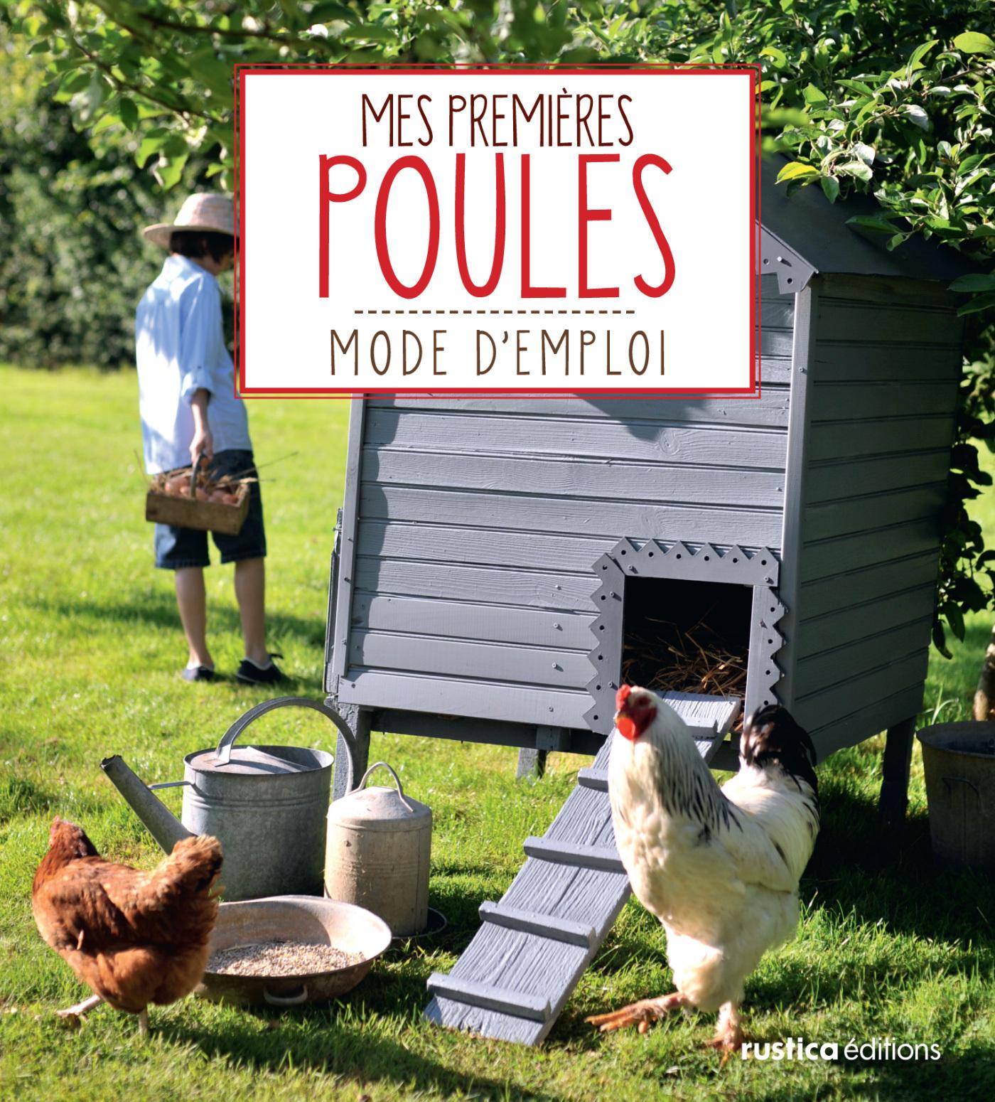 Mes premières poules, MODE D'EMPLOI