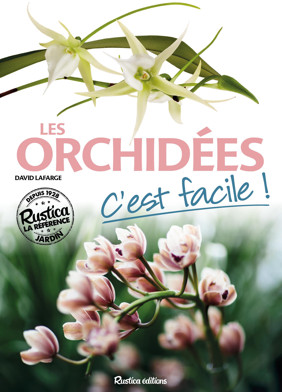 LES ORCHIDEES, C'EST FACILE !