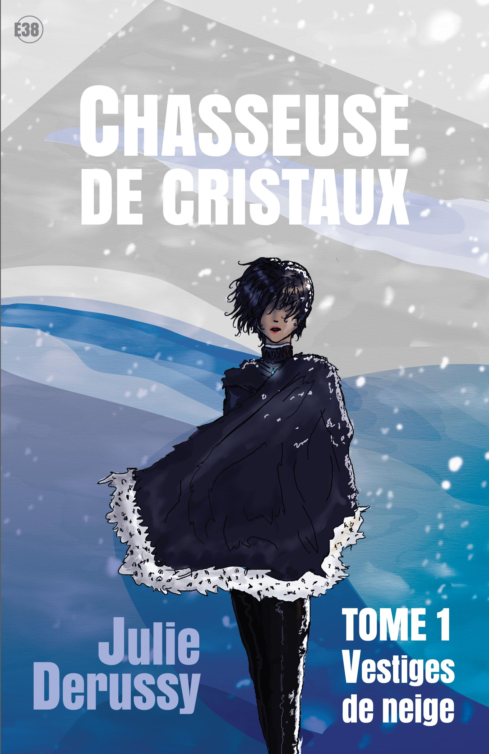 Vestiges de neige, CHASSEUSE DE CRISTAUX TOME 1