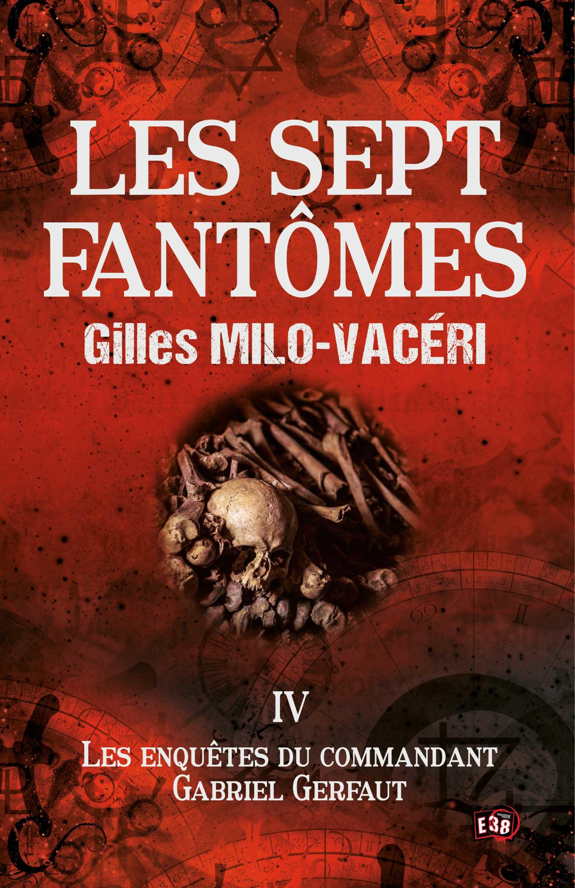 Les sept fantômes, LES ENQUÊTES DU COMMANDANT GABRIEL GERFAUT TOME 4