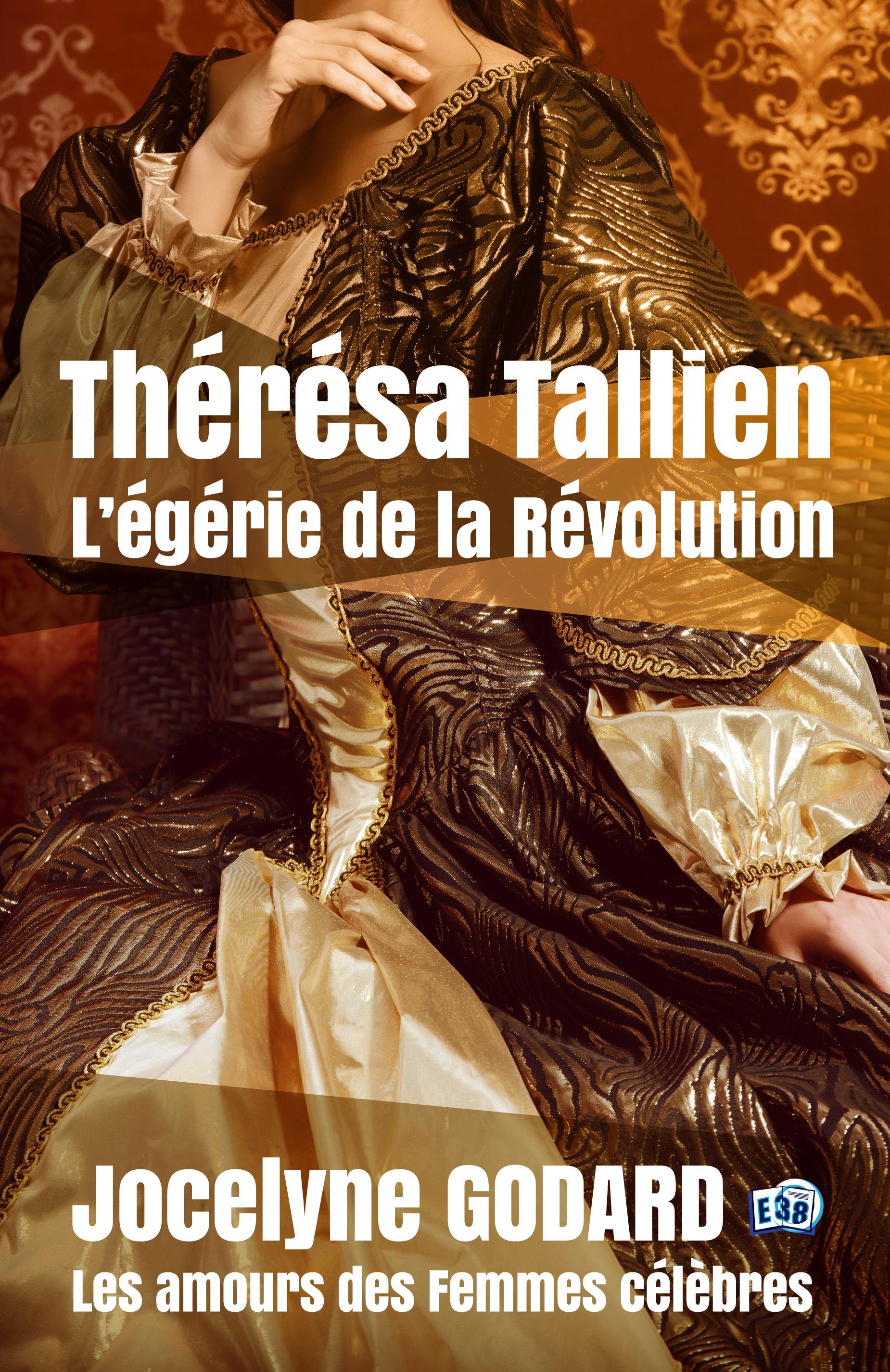 Thérésa Tallien, l'égérie de la Révolution