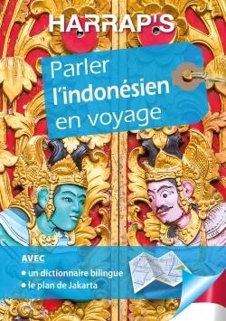 HARRAP'S PARLER L'INDONESIEN EN VOYAGE
