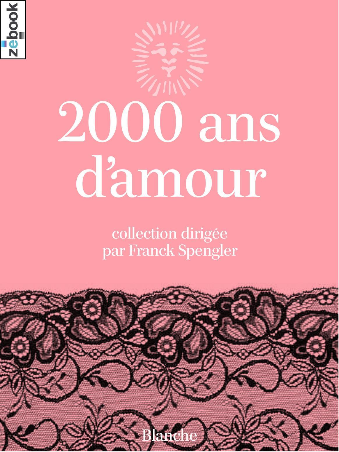 2 000 ans d'amour