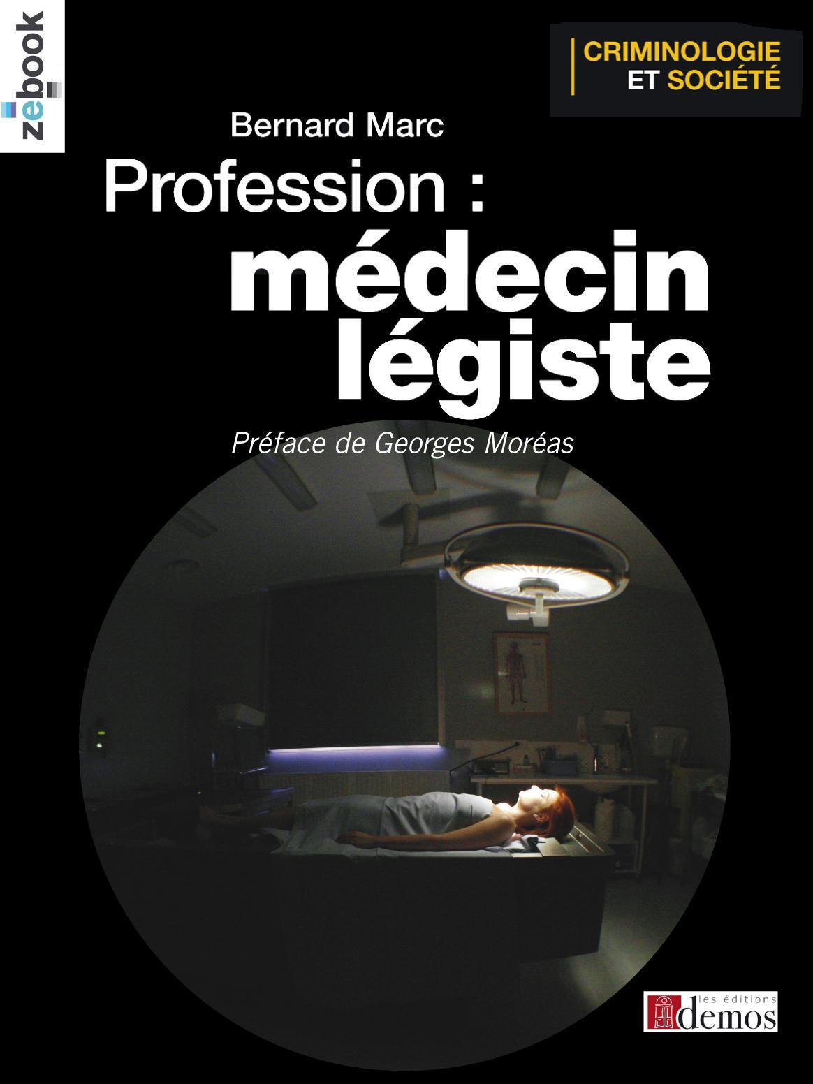 Profession : médecin légiste