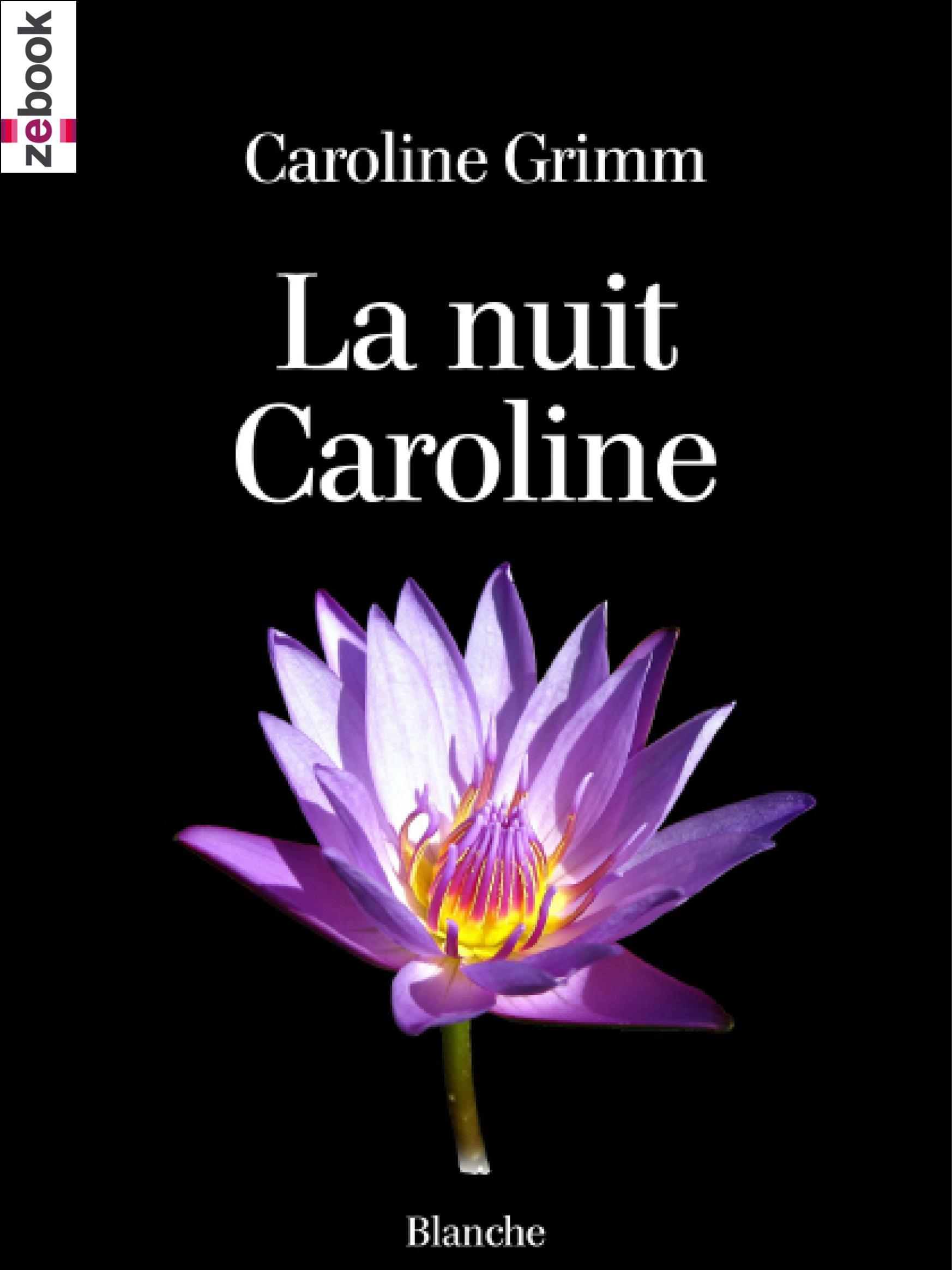 La Nuit Caroline
