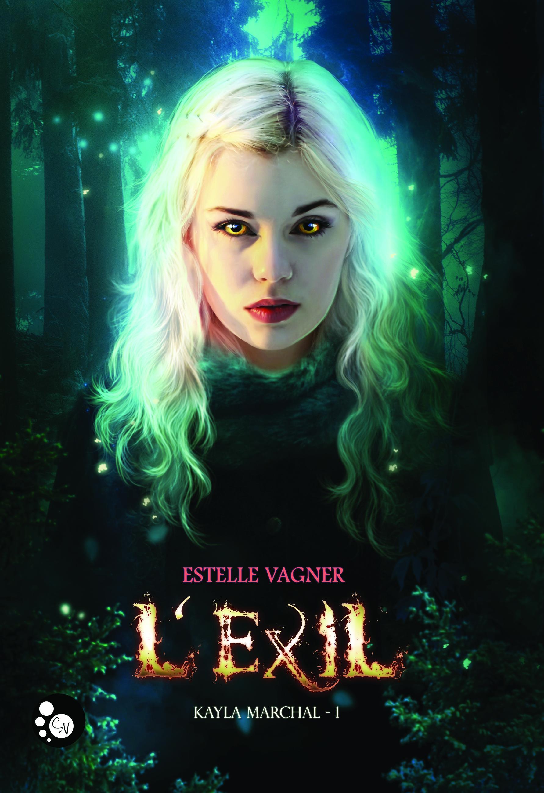 Kayla Marchal, 1 : L'Exil
