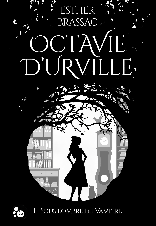 Sous l'ombre du vampire, OCTAVIE D'URVILLE