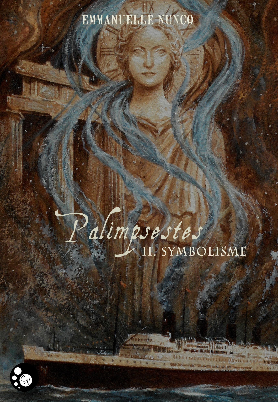 Symbolisme, PALIMPSESTES