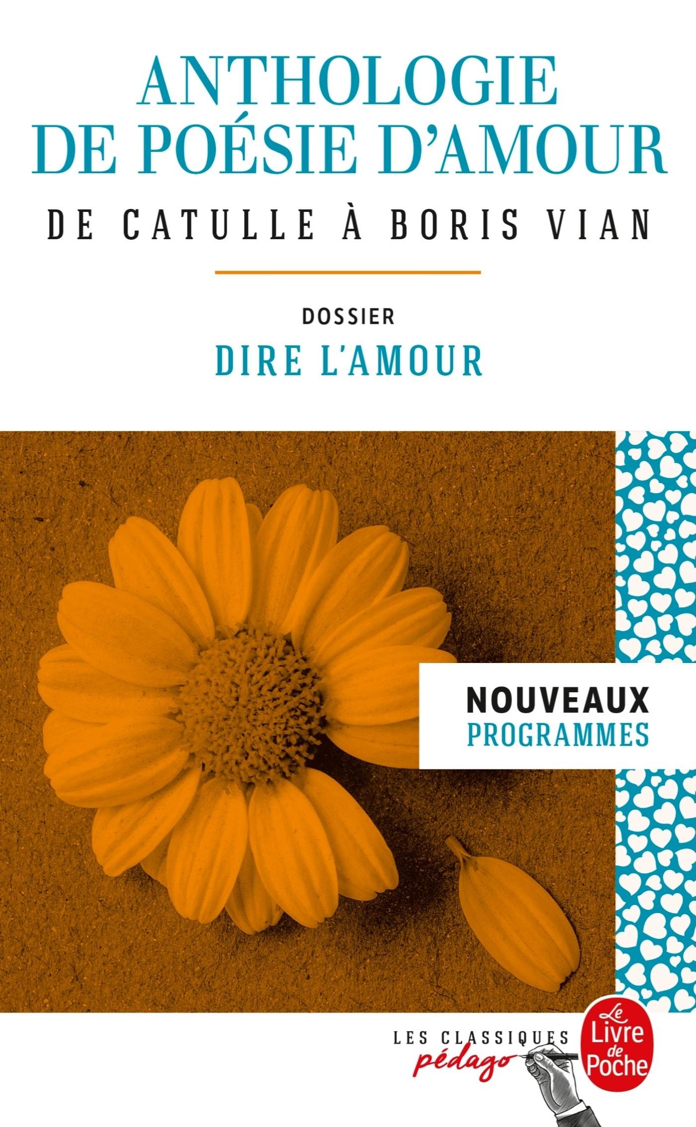 ANTHOLOGIE DE POESIE D'AMOUR (EDITION PEDAGOGIQUE)