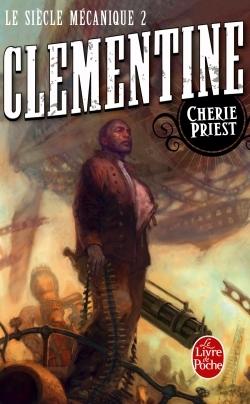 CLEMENTINE (LE SIECLE MECANIQUE, TOME 2)