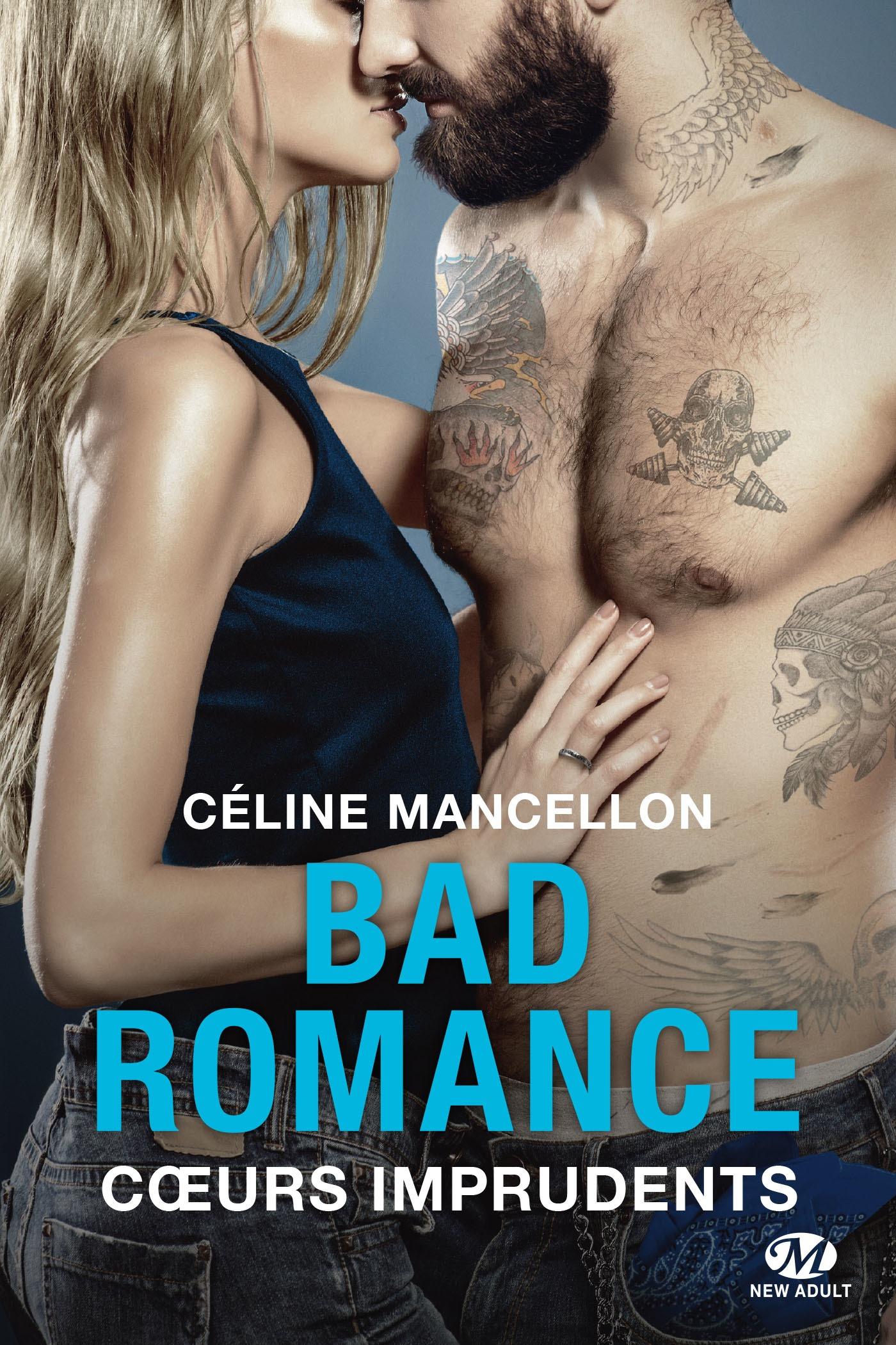 Bad Romance : Coeurs imprudents