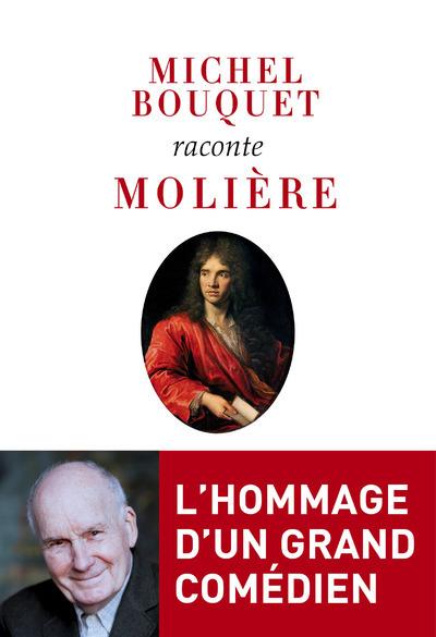 MICHEL BOUQUET RACONTE MOLIERE