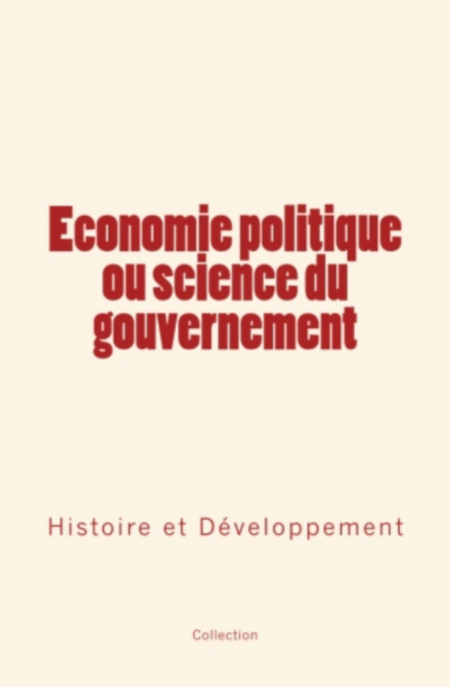 Economie politique ou science du gouvernement