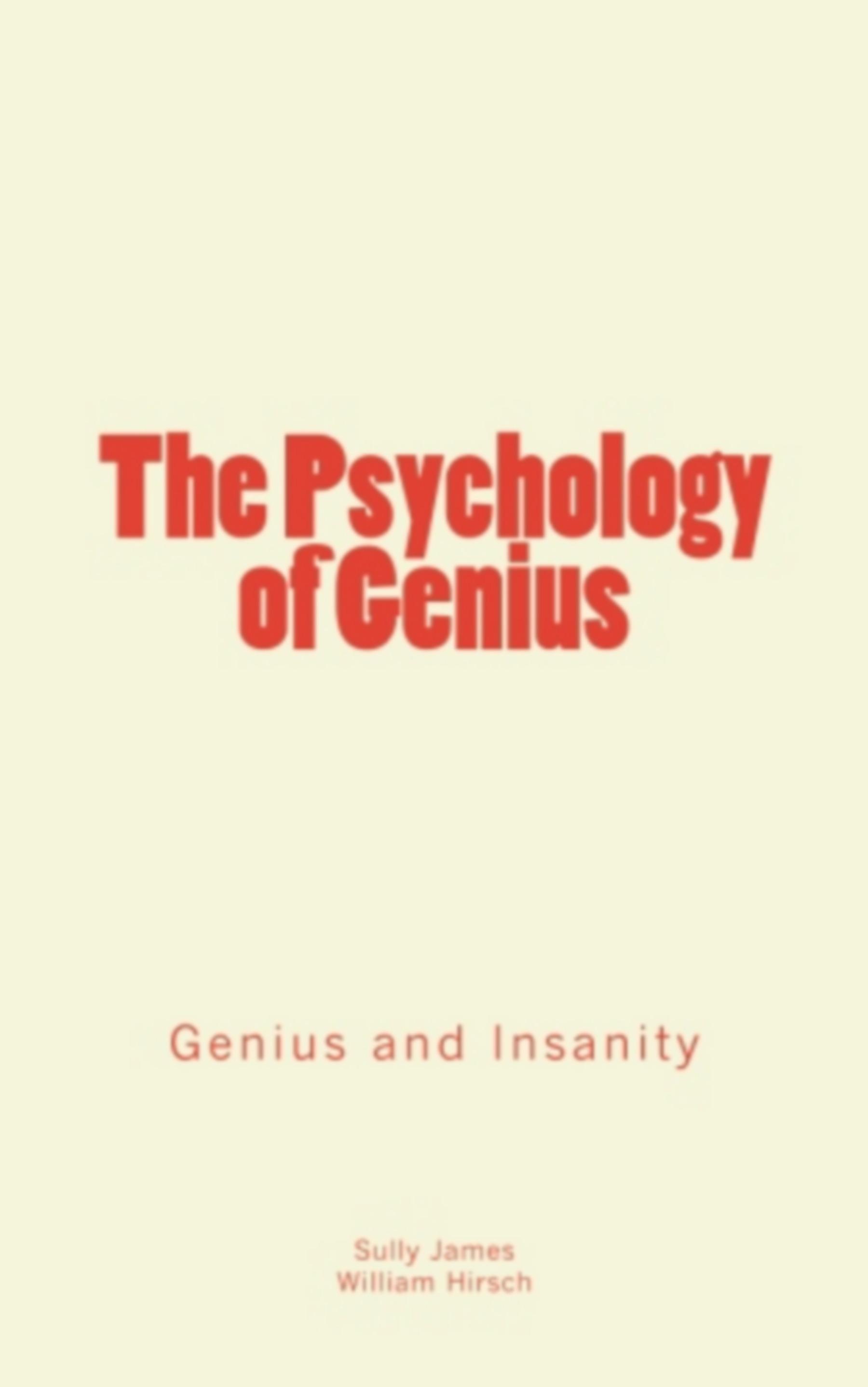 The Psychology of Genius