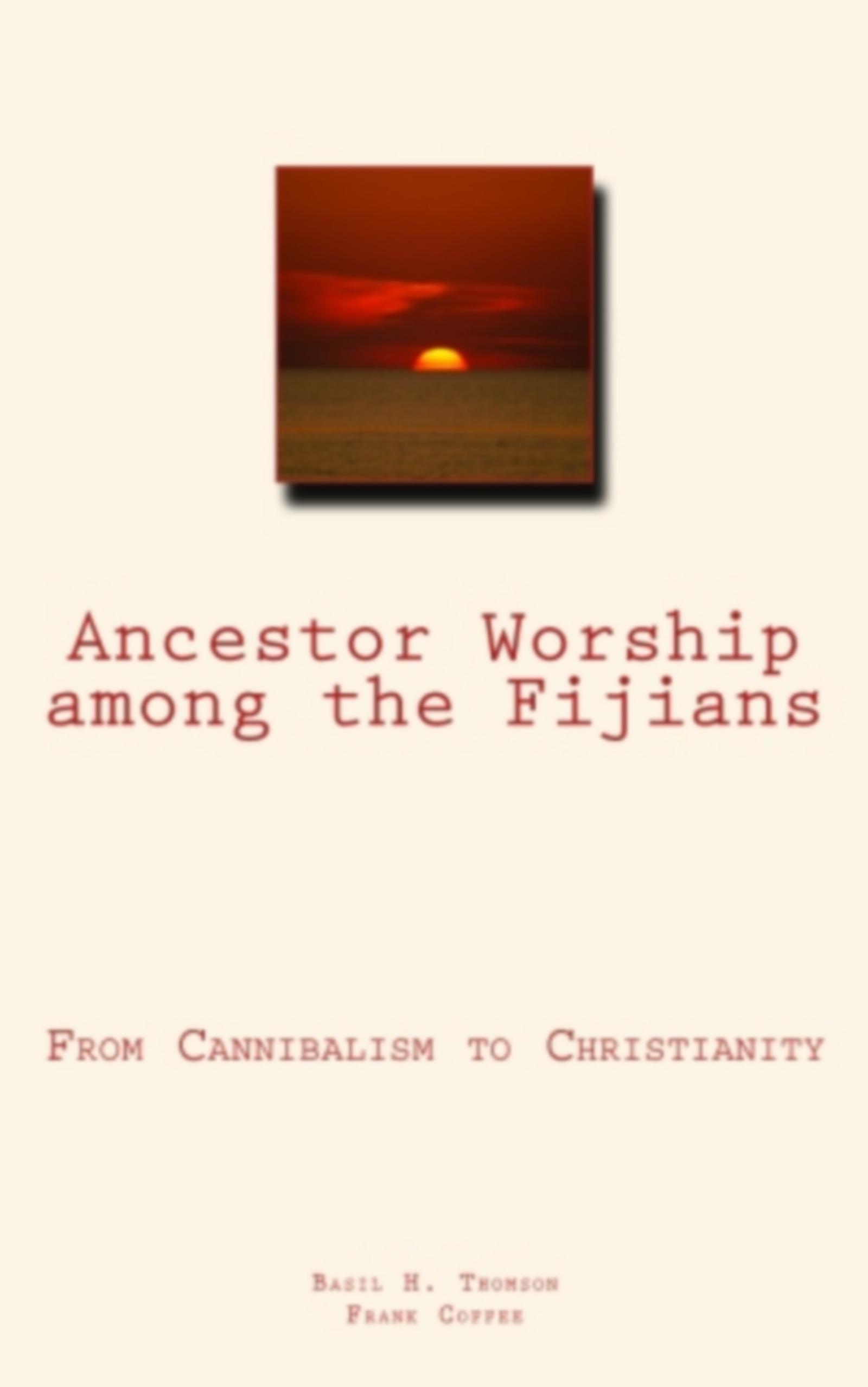 Ancestor Worship Among the Fijians