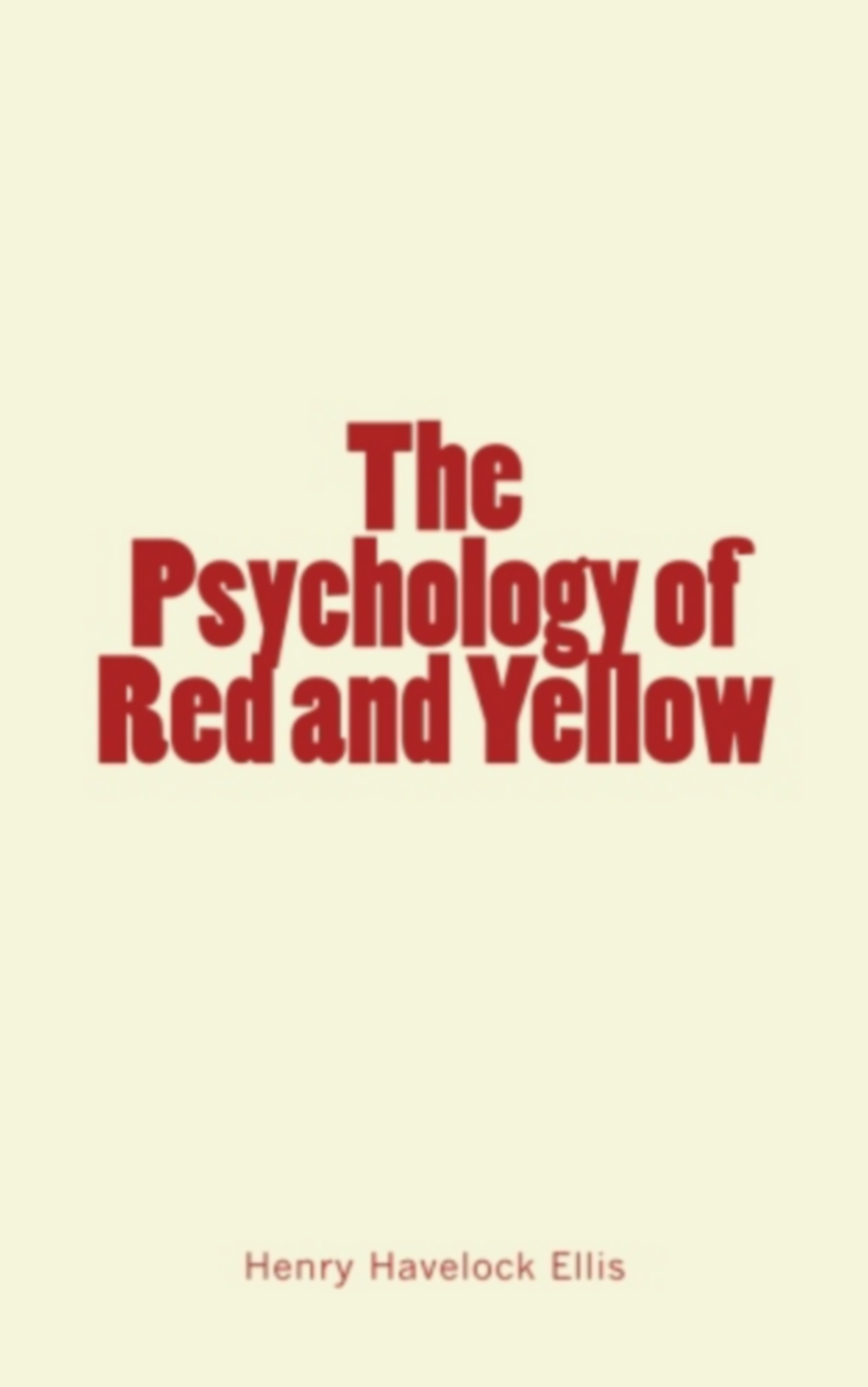 The Psychology of Red and Yellow