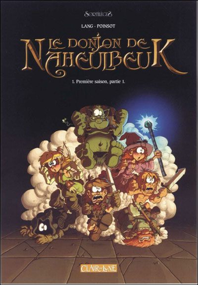 LE DONJON DE NAHEULBEUK - TOME 1