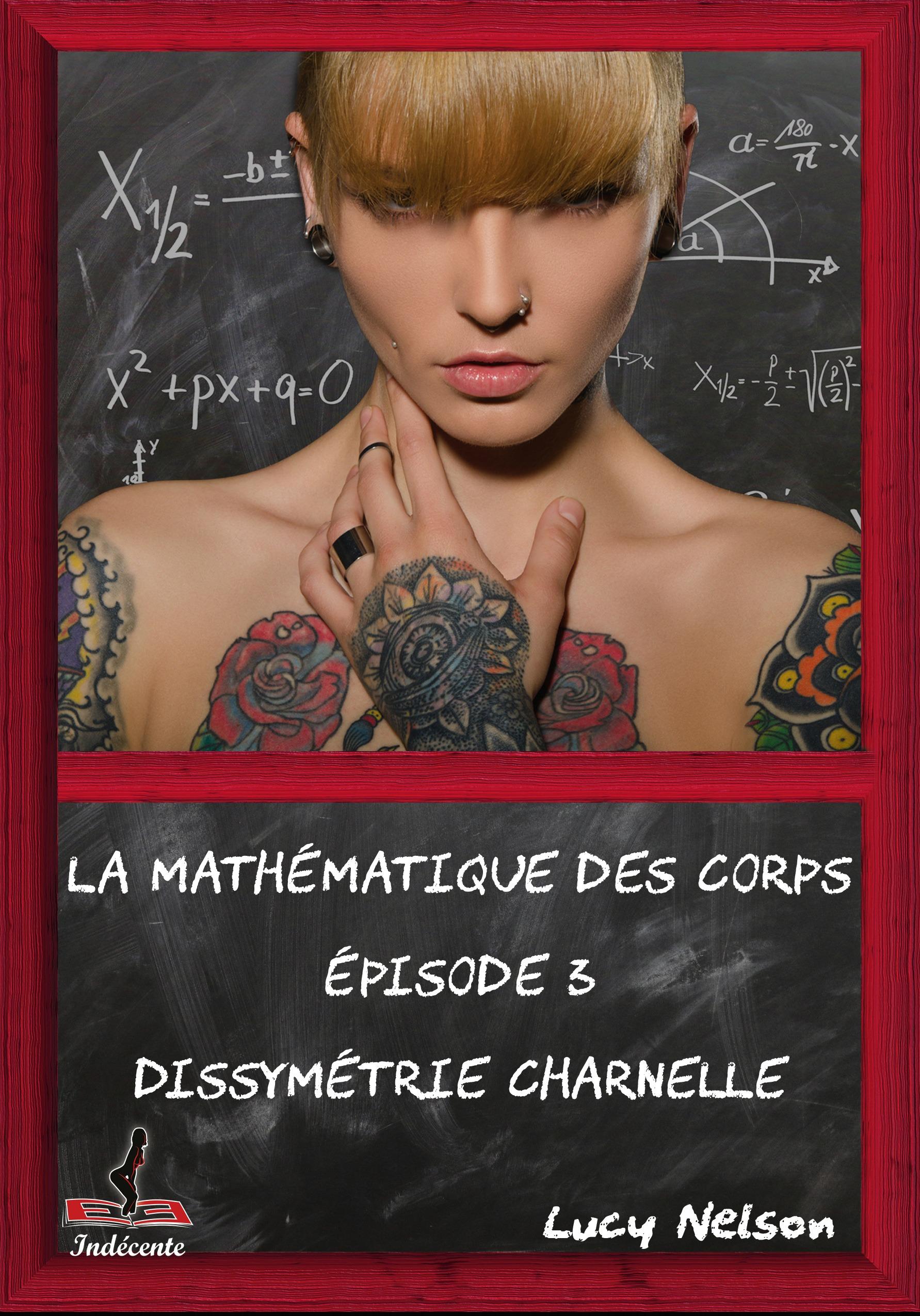 La mathématique des corps tome 3, DISSYMÉTRIE CHARNELLE
