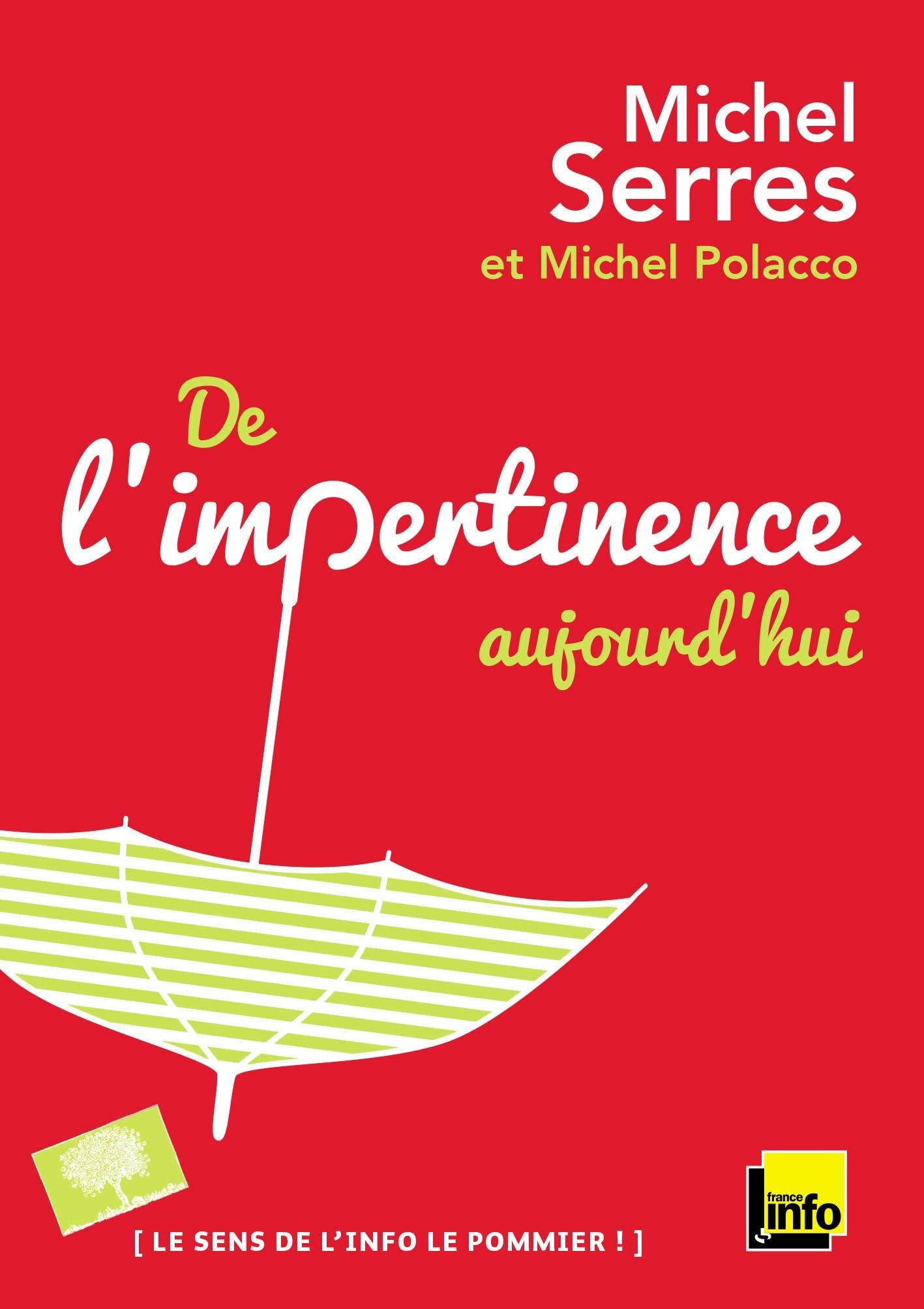 DE L'IMPERTINENCE, AUJOURD'HUI