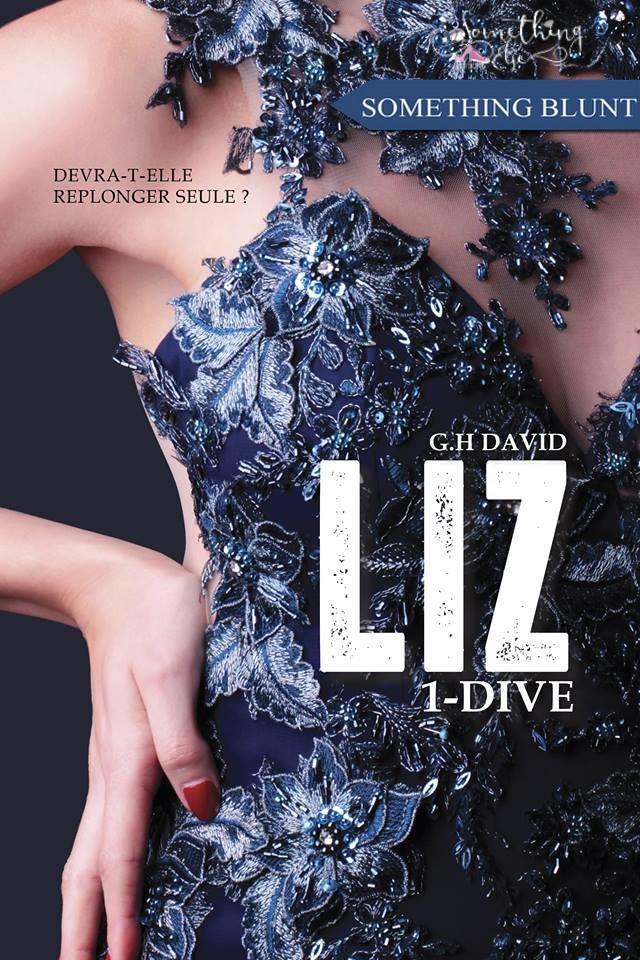 Liz, tome 1 : Dive