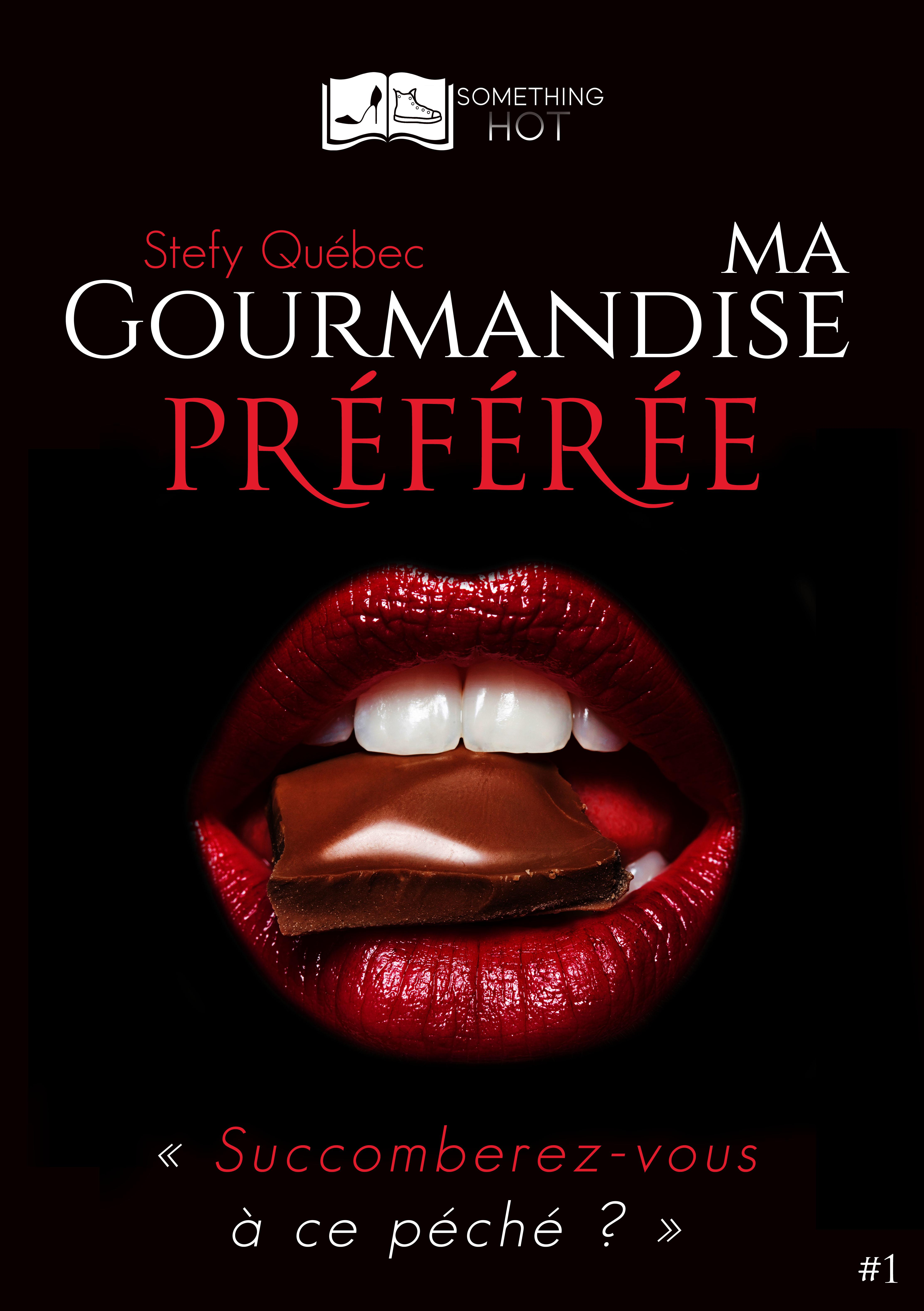 Ma Gourmandise Préférée, tome 1