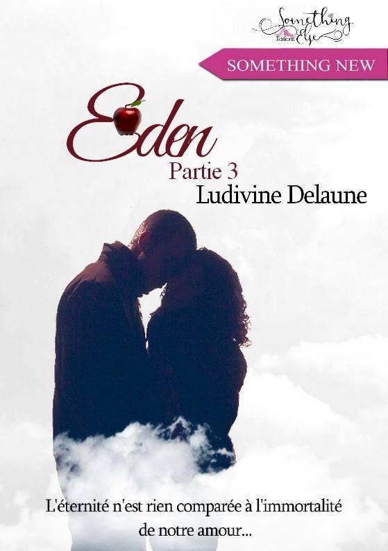 Eden, partie 3