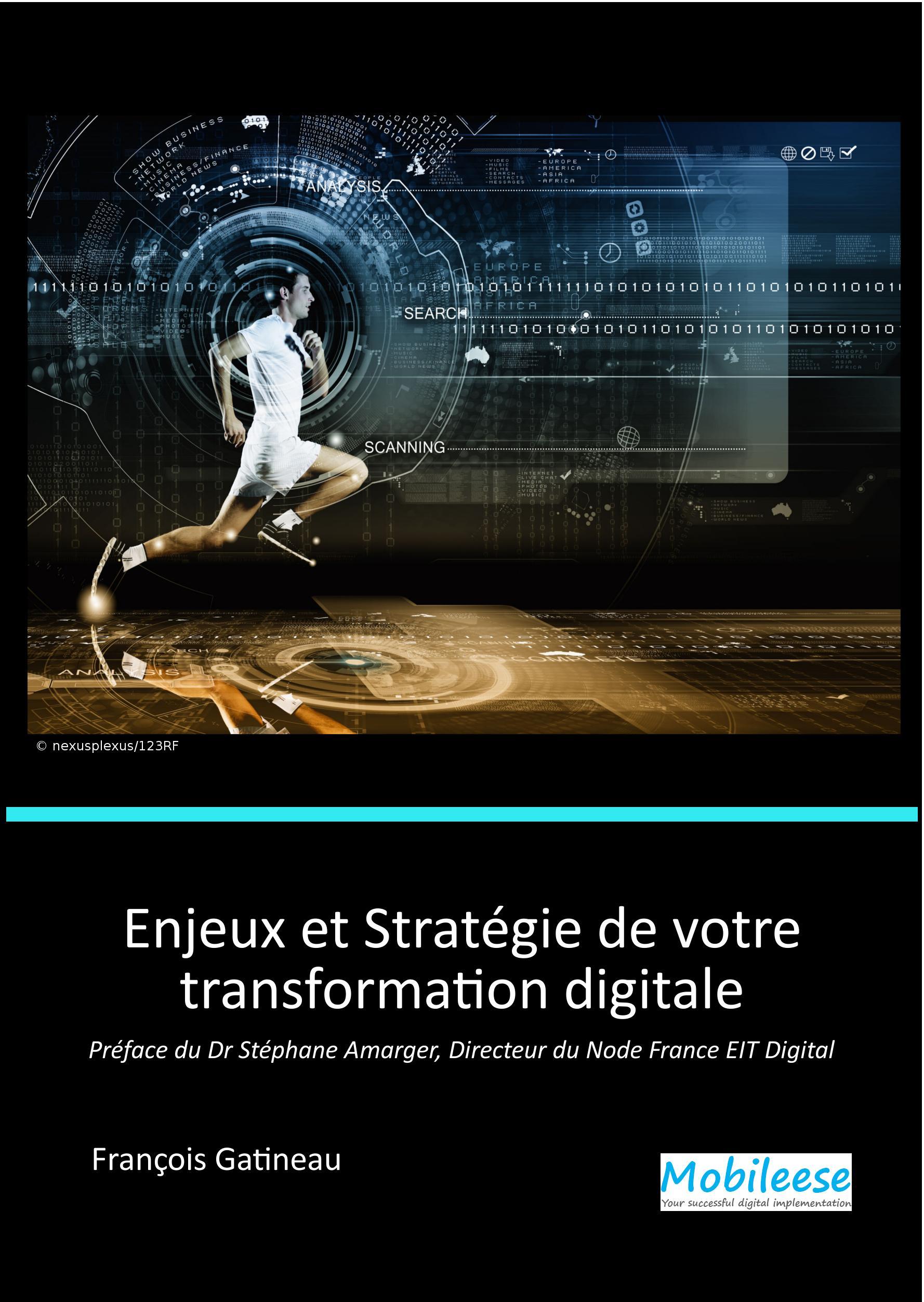 Enjeux et Stratégie de votre transformation digitale