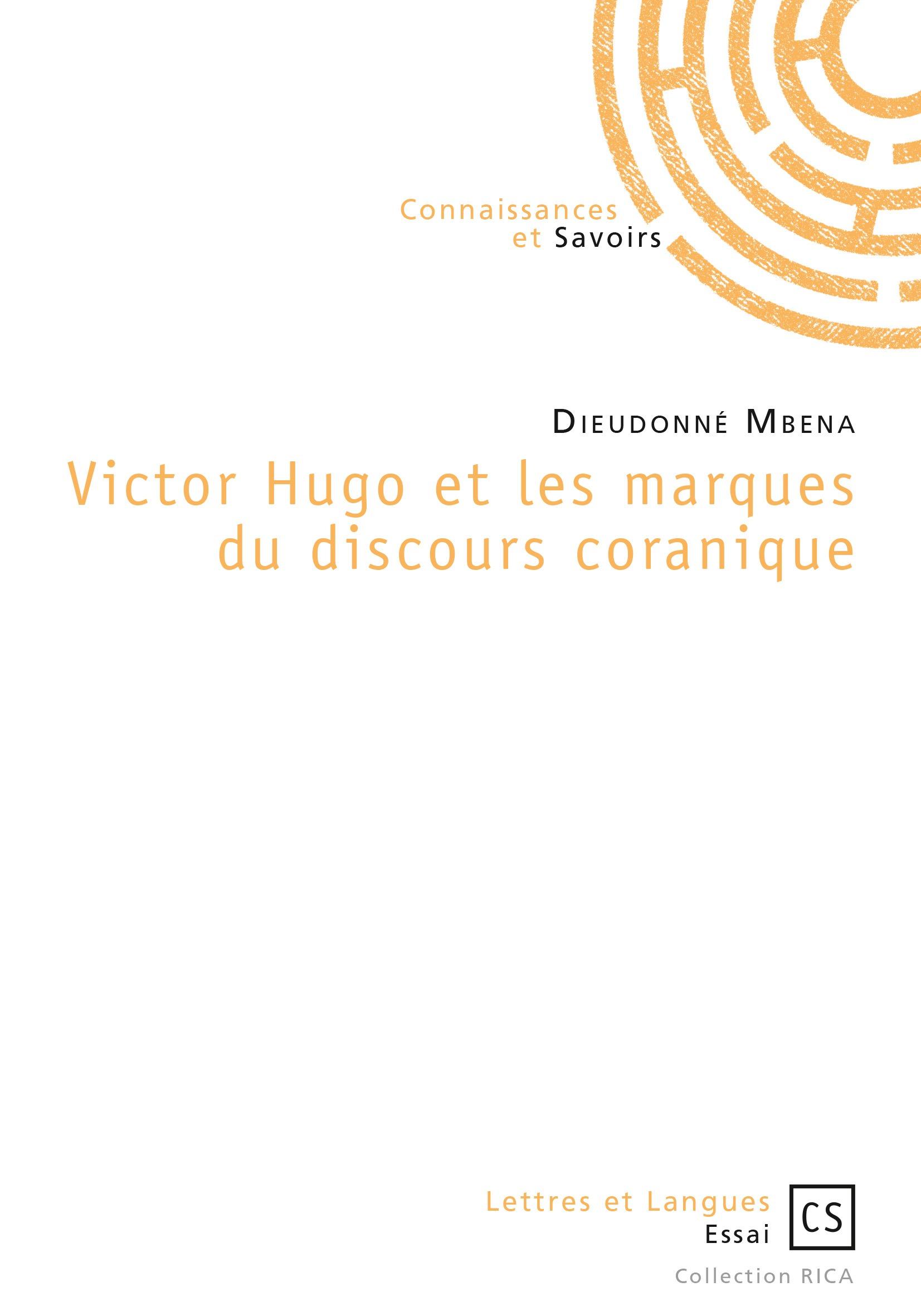 Victor Hugo et les marques du discours coranique