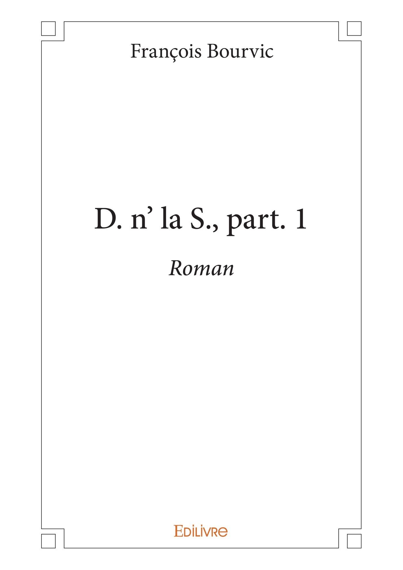 D. n' la S., part. 1