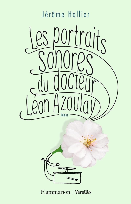 LES PORTRAITS SONORES DU DOCTEUR LEON AZOULAY
