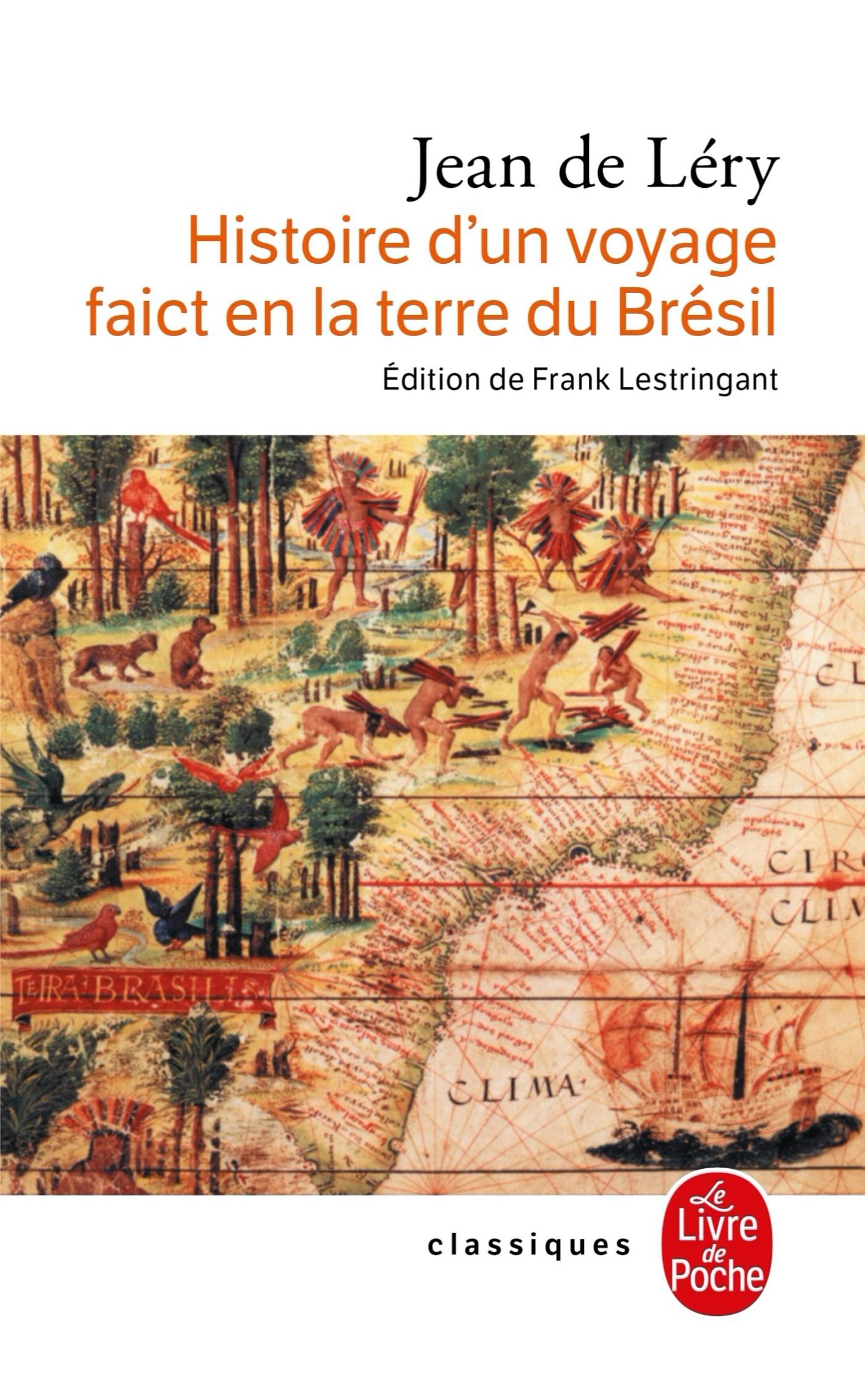 HISTOIRE D'UN VOYAGE EN TERRE DE BRESIL