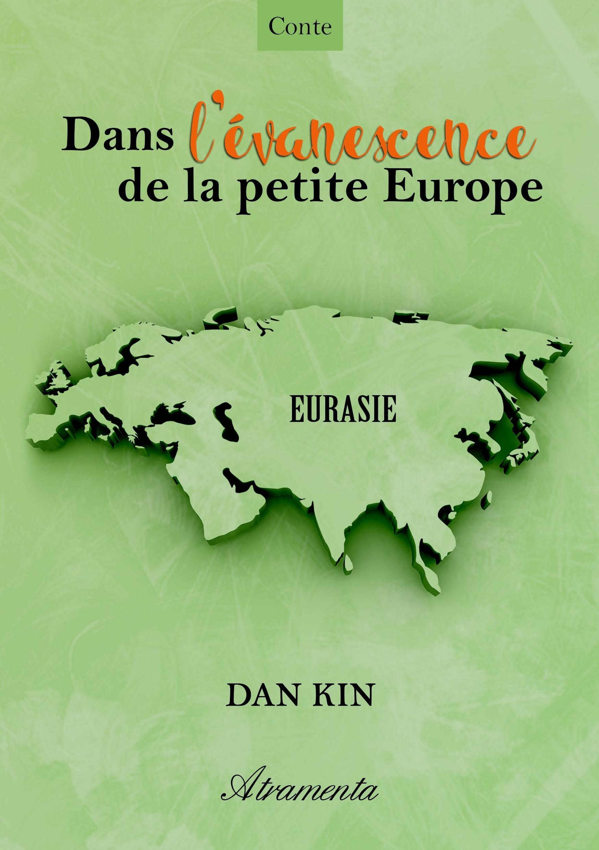 Dans l'évanescence de la petite Europe