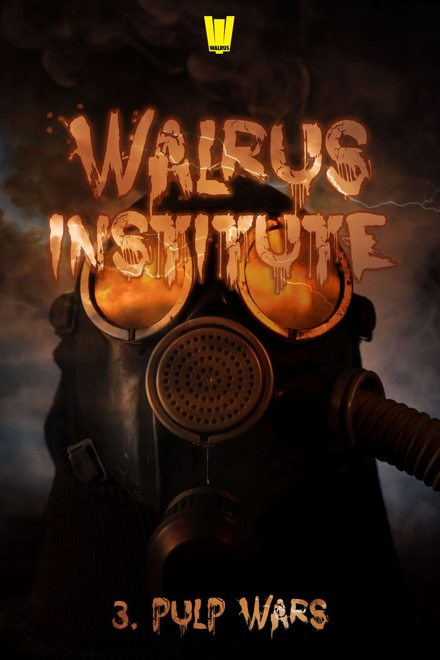 Walrus Institute 3 : Pulp Wars