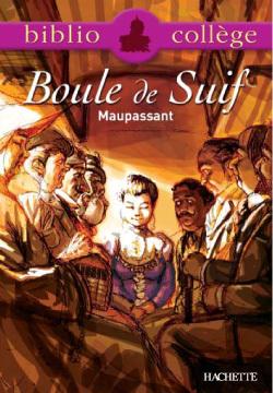 BIBLIOCOLLEGE - BOULE DE SUIF, MAUPASSANT