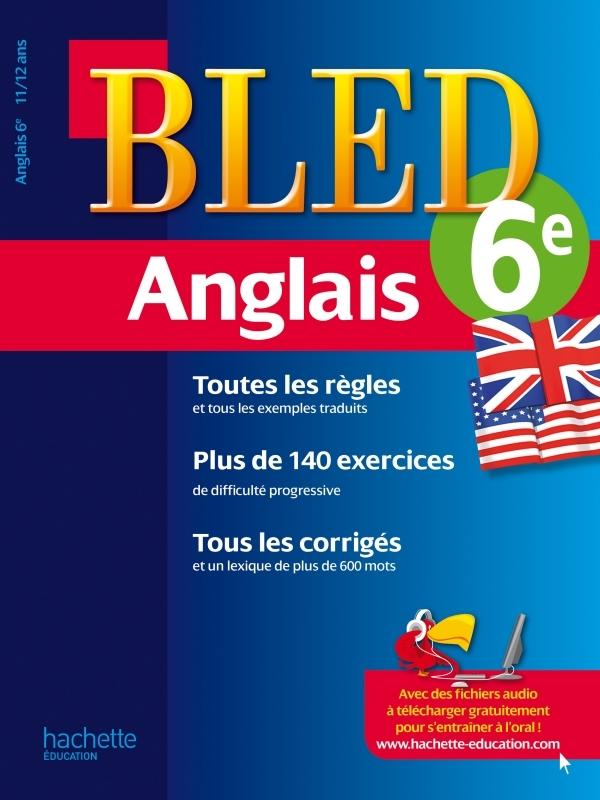 CAHIER BLED - ANGLAIS 6EME - 11-12 ANS