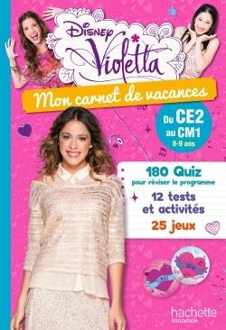 VIOLETTA - MON CARNET DE VACANCES - DU CE2 AU CM1