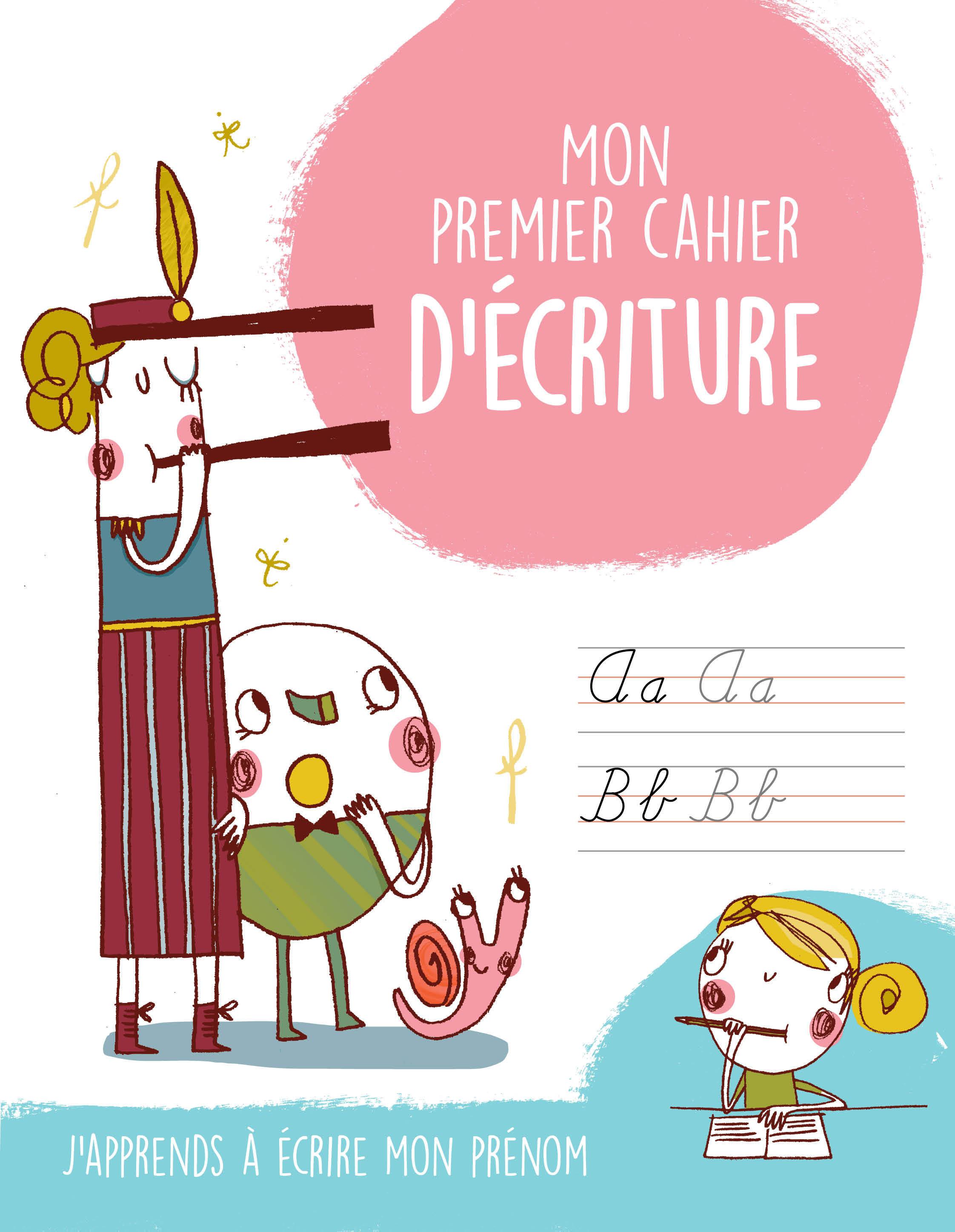 PREMIER CAHIER D'ECRITURE (MON) FILLE