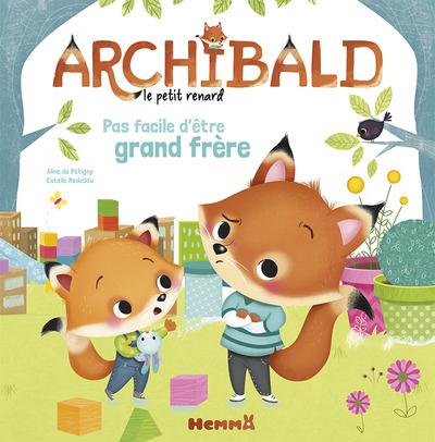 ARCHIBALD PAS FACILE D'ETRE GRAND FRERE