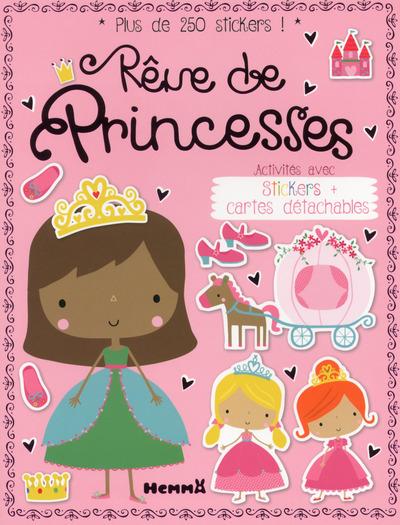 REVE DE PRINCESSES ACTIVITES AVEC STICKERS + CARTES DETACHABLES