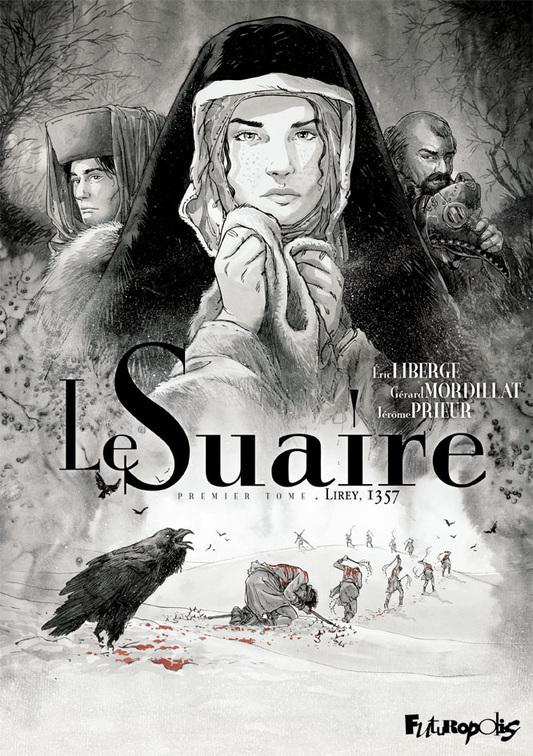 Le Suaire (Tome 1) - Lirey, 1357